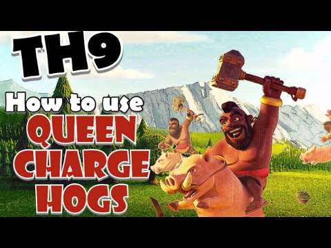 TH9 How To Use Queen Charge Hogs - Best TH9 War Attack Strategies In Clash Of Clans!