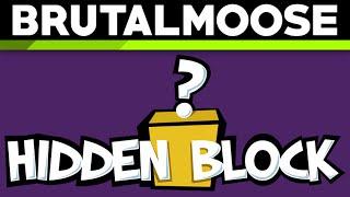 Hidden Block Announcement! - brutalmoose