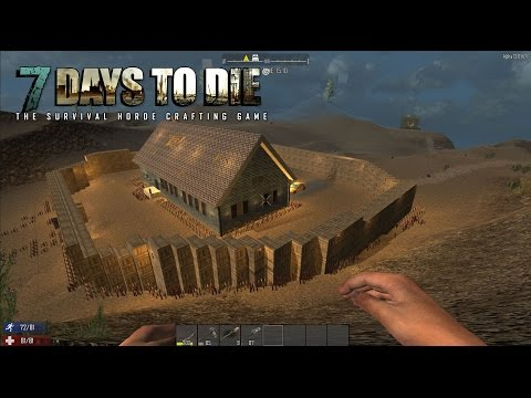 7 Days To Die - Just a mess around really
