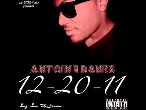 Antoine Banks - Goes Down