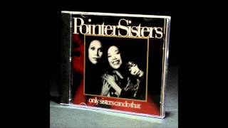 "The Pointer Sisters ""It Ain"