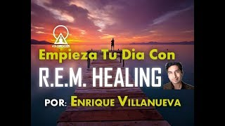 EMPIEZA TU DÍA CON REM HEALING