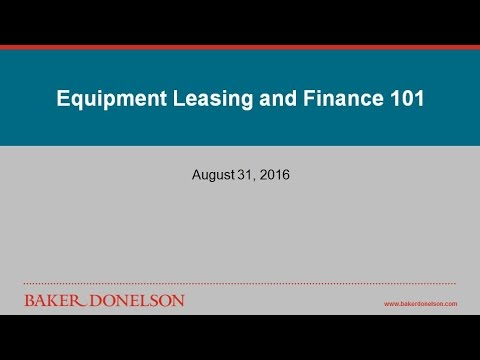Equipment Leasing And Finance 101