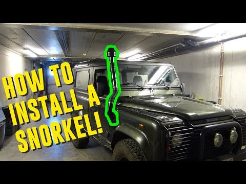 HOW TO: Install a snorkel on a Land Rover Defender