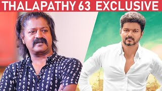 EXCLUSIVE: Tough Fight Scene with Vijay in Thalapathy 63 – Villain Daniel Balaji Narrates