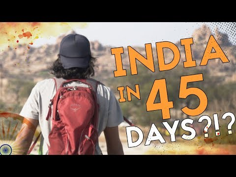 Backpacking India In 45 Days – Travel Documentary
