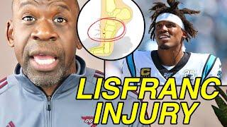 Doctor Explains CAM NEWTON LISFRANC INJURY | Dr. Chris