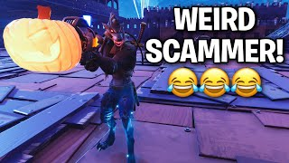 Weird Scammer goes PSYCHO! after I did this... 😂 (Scammer Get Scammed) Fortnite Save The World