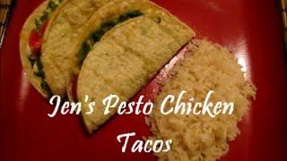 Jen's Simple Pesto Chicken Taco Recipe