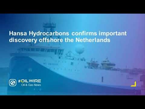 Hansa Hydrocarbons confirms important discovery offshore the Netherlands