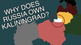 Why does Russia Own Kaliningrad/ Königsberg? (Short Animated Documentary)