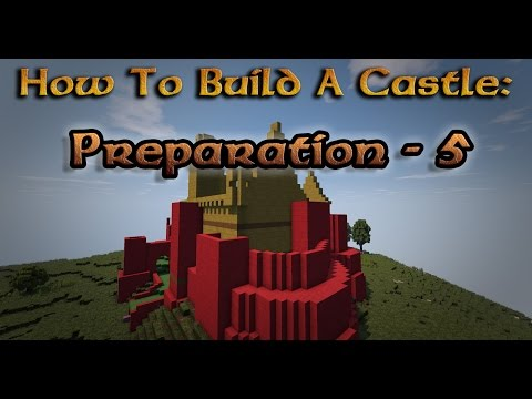 Minecraft: How to Build a Castle - Ep.6 - Preparation 5