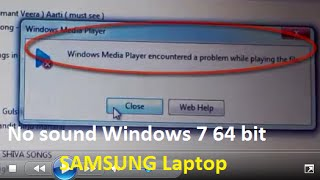 Windows media player encountered a problem while playing the file 64 bit Windows 7 ultimate