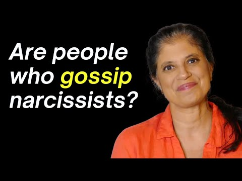 Are people who gossip narcissists?