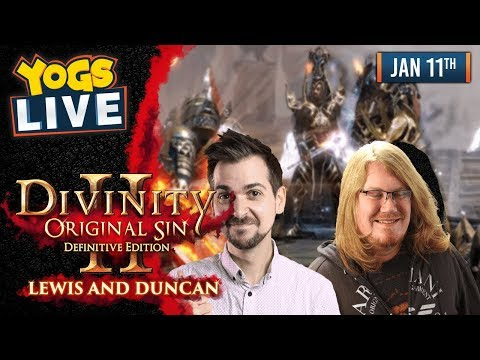 DIVINITY: ORIGINAL SIN II w/ Lewis & Duncan - 11th January 2019