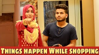 Things happen when you go shopping with your wife || Funny video || Nizambad diaries ||
