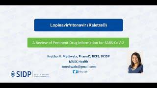 Lopinavir/Ritonavir (Kaletra®): Evidence-Based Health Information Related to COVID-19