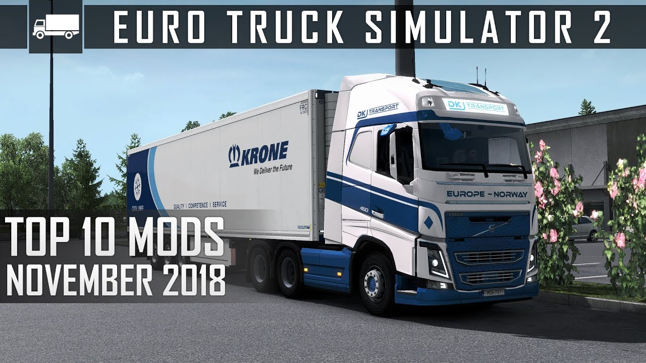 Top 10 Mods For Euro Truck Simulator 2 1 33 November 2018 Make