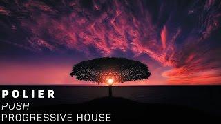 [Progressive House]Polier - Push
