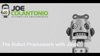 The Robot Framework With Java Getting Started
