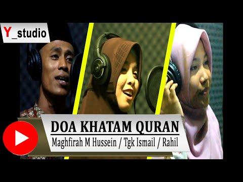 Doa Khatam Quran Bersama Maghfirah M Hussein, Rahil. Tgk Ismail Daud