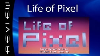 Life of Pixel Review (PlayStation Mobile)