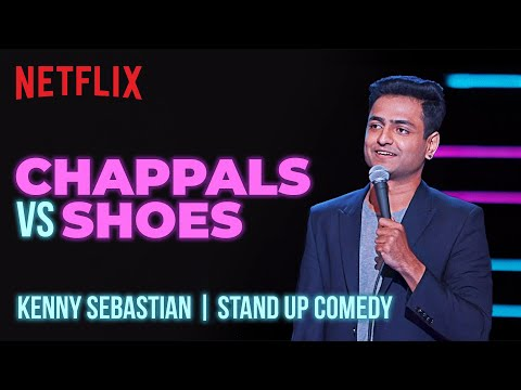 Why Indians Need Chappals | Kenny Sebastian Stand-Up Comedy | Netflix India