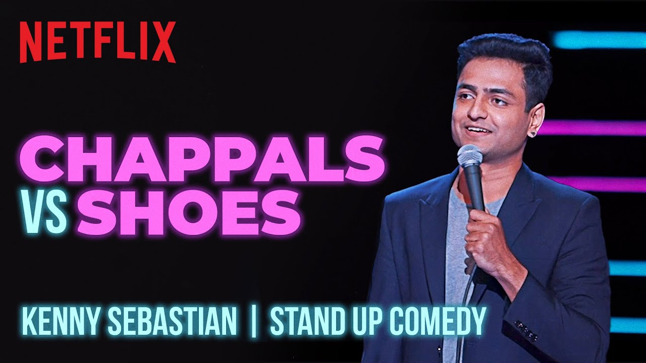 Download Why Indians Need Chappals | Kenny Sebastian Stand-Up Comedy | Netflix India