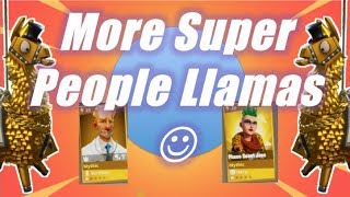More Super People Llamas / Fortnite Save the World