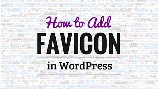 How to Add a Favicon to Your WordPress Blog