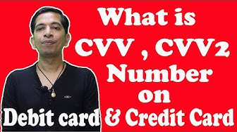 What is CVV,CVV2 Number on Debit Card,Credit Card ?