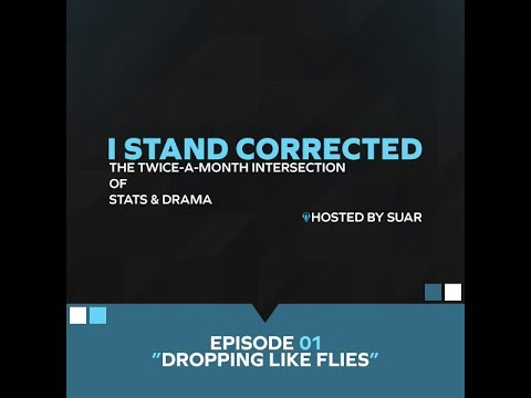 I Stand Corrected - E01 - Dropping Like Flies