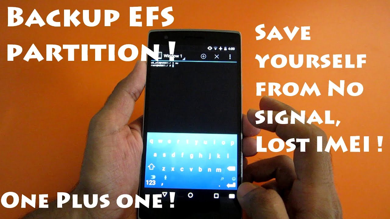 Backup EFS partition [IMEI] - One Plus One (Must to be on the safer side) !