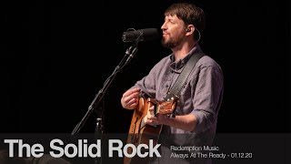 Redemption Music: The Solid Rock (Always At The Ready)