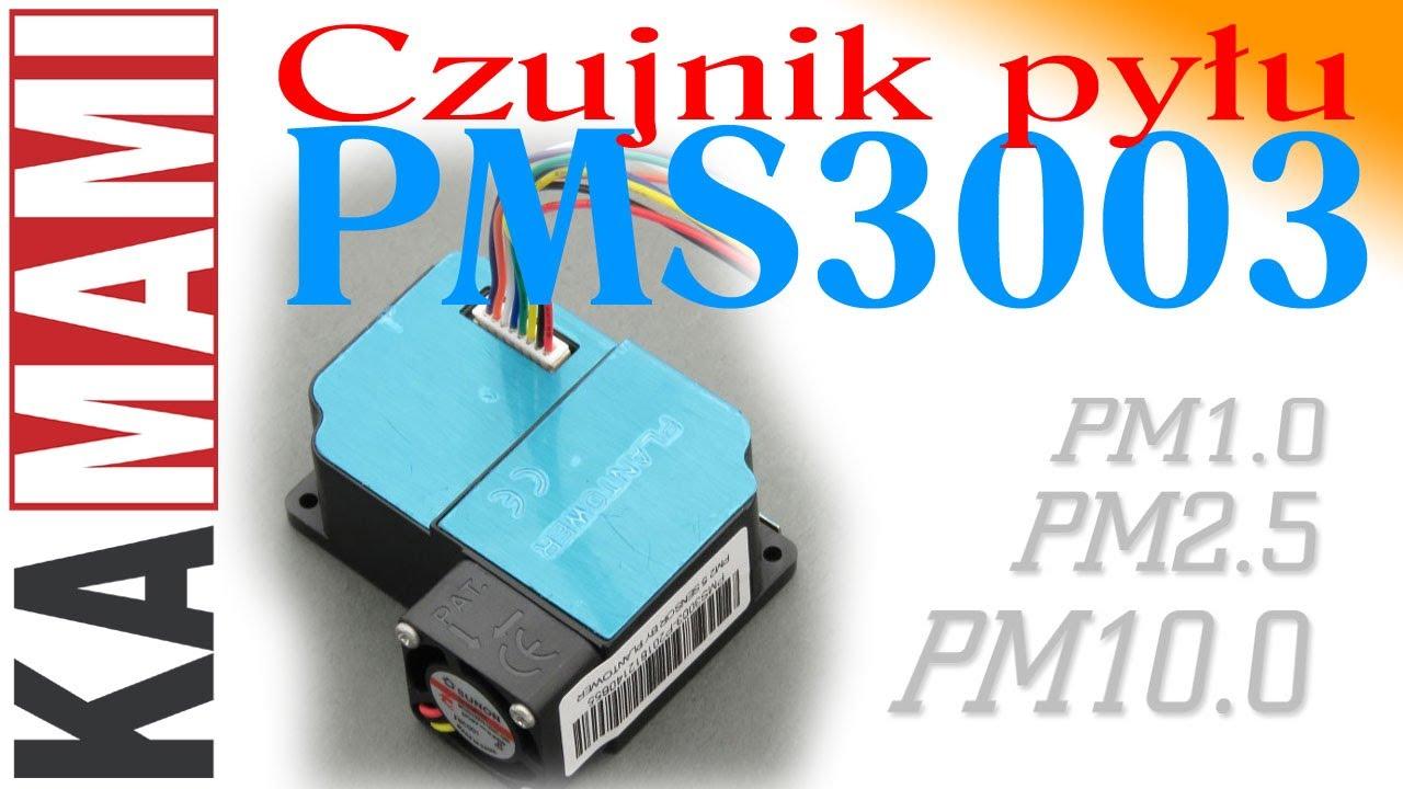 Czujnik pyłu PMS3003 i Arduino