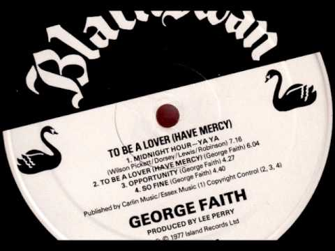 ReGGae Music 231 - George Faith - To Be a Lover (Have Mercy) [Black Swan]