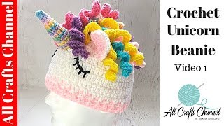 How to Crochet Fun, and Easy Unicorn Hat  (Video One)