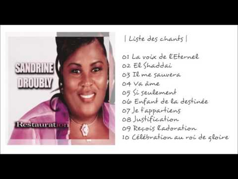 Sandrine Droubly — Restauration (Album Complet) | Worship Fever Channel