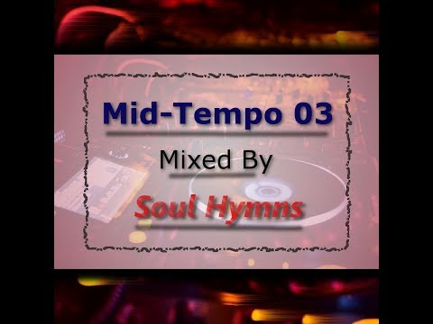 Soul Hymns - Mid Tempo 03