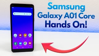 Samsung Galaxy A01 Core - Hands On & First Impressions!