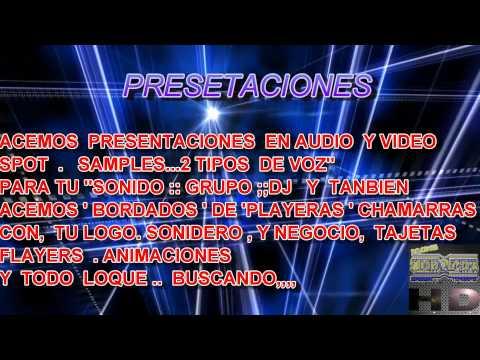 PRECENTACIONES SONIDEROS   2012  studio gonzalez records HD