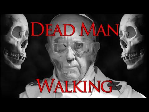 Dead Man Walking: Yahushua Foretells the Final Pope!