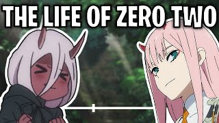 The Life Of Zero Two (DARLING in the FRANXX)
