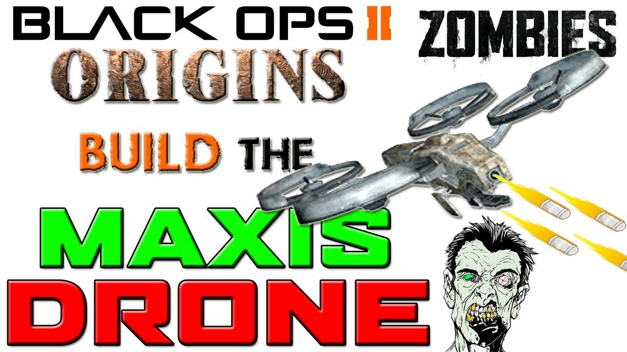 Maxis drone full guide origins tutorial call of duty - Black ops 2 origins walkthrough ...
