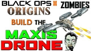 Maxis Drone Full Guide (Origins) Tutorial :: Call of Duty Black Ops 2 Zombies [PS3 / Xbox 360] ᴴᴰ