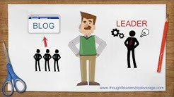 Breaking Down Thought Leadership Marketing - Thought Leadership Leverage