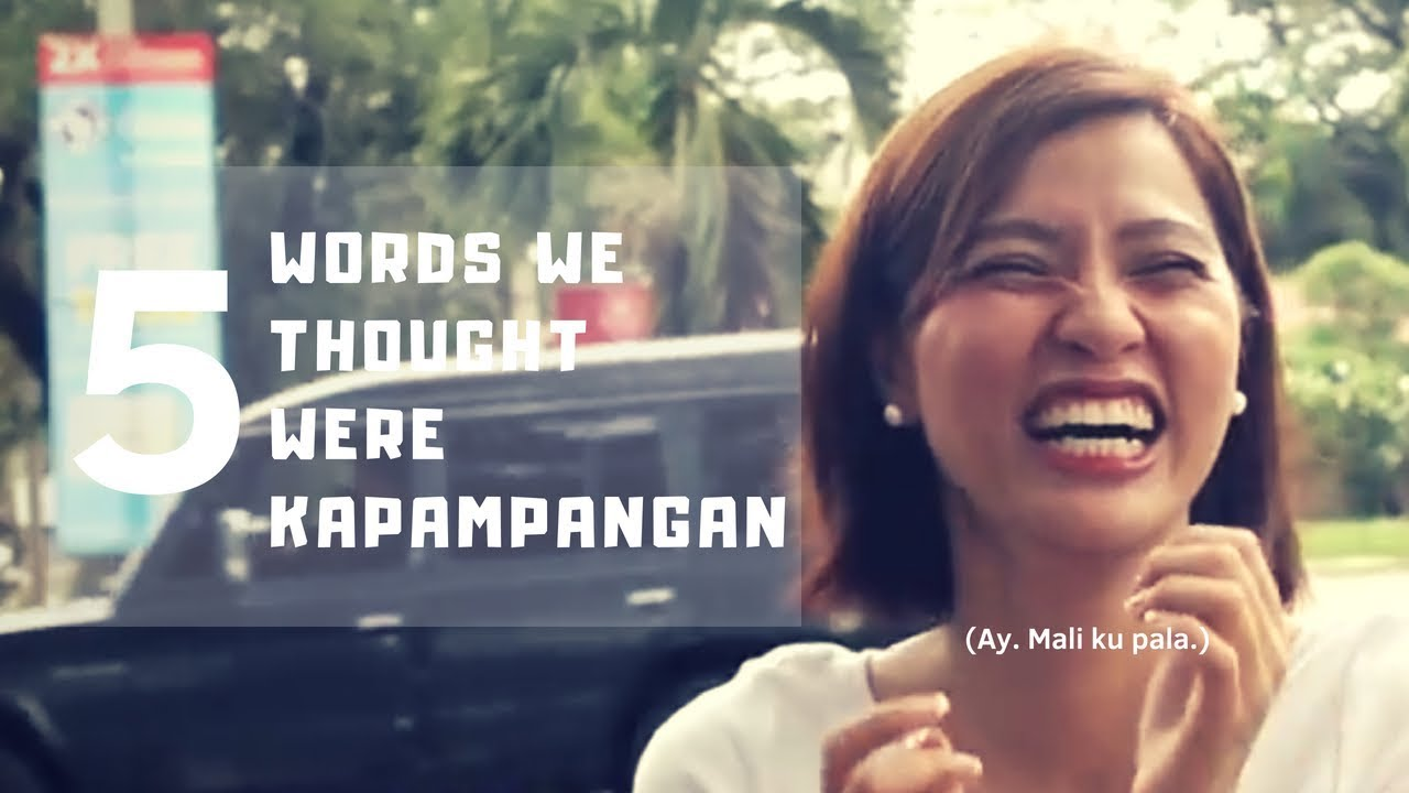 Download 5 Words We Thought Were Kapampangan #1