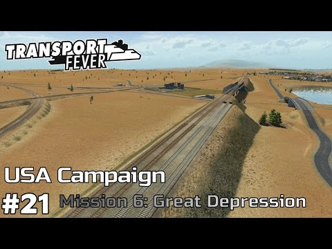 The Great Depression - America Campaign [Mission 6] Transport Fever [ep21]