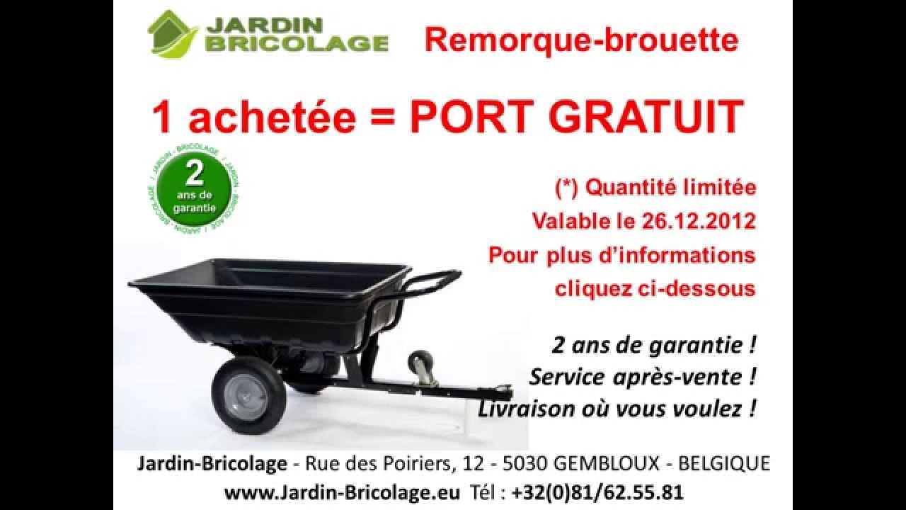 Jardin-Bricolage - Vidéo Destockage 2012 Remorque-brouette ...