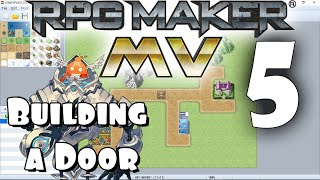 RPG Maker MV Tutorial #5 - Building a Door!